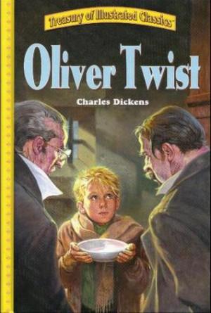 Oliver Twist [Treasury of Illustrated Classics]