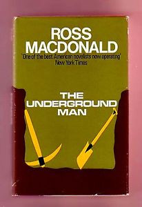 THE UNDERGROUND MAN Ross MacDonald 1st British Lew Archer hardboiled
