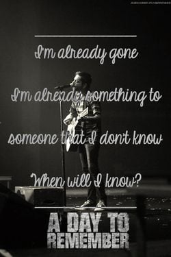 Im Already gone ...A day to remember