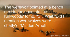 Browse 143 famous quotes and sayings about Werewolf