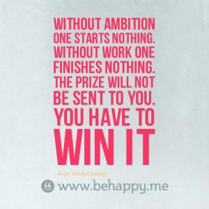 ... -ambition--one-starts-nothing.--without-work-one-finishes-nothing