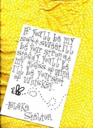 ... Quotes, Blake Shelton, Country Music, Lyrics, First Dance Songs, Cute