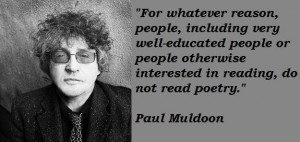 Paul muldoon famous quotes 1
