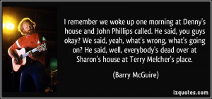 quote-i-remember-we-woke-up-one-morning-at-denny-s-house-and-john ...