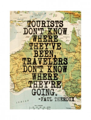 paul theroux inspirational travel quote by walltowallprintshop