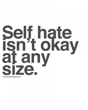 Sad Quotes About Hating Yourself Self hate quote2