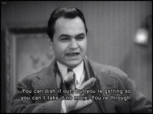 Edward G Robinson Movie Quotes