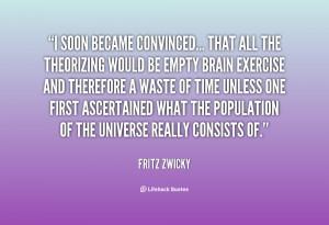 Fritz Zwicky Quotes /quotes/quote-fritz-zwicky