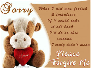 Please Forgive Me Quotes For Him