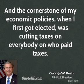 george-w-bush-george-w-bush-and-the-cornerstone-of-my-economic.jpg