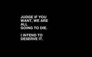 Death Quotes Wallpaper 1680x1050 Death, Quotes, Judge
