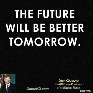 dan-quayle-dan-quayle-the-future-will-be-better.jpg