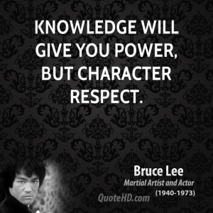 bruce lee quotes character quotes knowledge quotes power quotes