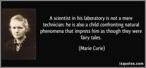 scientist in his laboratory is not a mere technician: he is also a ...