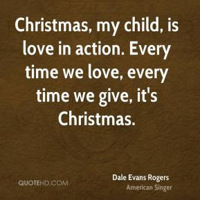 Dale Evans Rogers Quotes