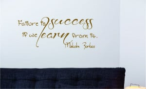 Malcolm Forbes Failure is success...Wall Decal Quotes