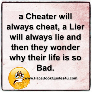 Facebook Quotes About Cheating Husbands ~ FaceBook Quotes: a cheater ...