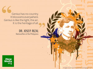 """Jose Rizal Quote on """"Being Genius"""""""