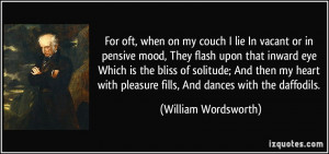 oft, when on my couch I lie In vacant or in pensive mood, They flash ...