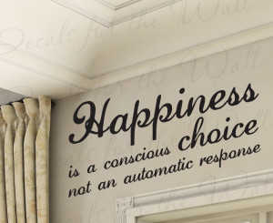 Happiness Choose to be Happy Large Wall Quote Sticker