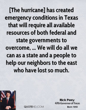 The hurricane] has created emergency conditions in Texas that will ...