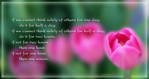 Think of others quotes, Buddhism Quotes