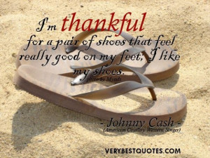 Thankful quotes im thankful for a pair of shoes that feel really good ...