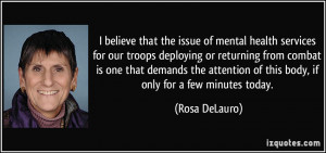 believe that the issue of mental health services for our troops ...