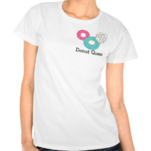 Frosted Donuts with Cute Saying Tees