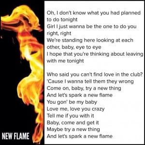 New flame. Chris Brown lyrics ft usher and rick Ross. X album single.
