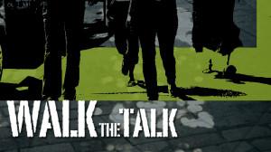 Walk the Talk Quotes