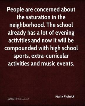 People are concerned about the saturation in the neighborhood. The ...