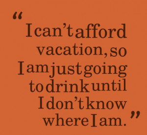 Alcohol Quotes, Sayings about alcoholic drinks