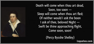 quote-death-will-come-when-thou-art-dead-soon-too-soon-sleep-will-come ...