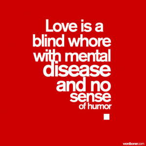 art, blind, definition, fuck love, funny, graphic, graphic design ...