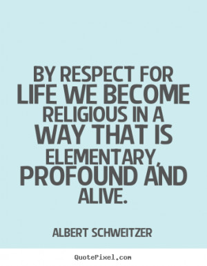 Respect Quotes About Life