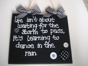 Sentimental life quote sign in black and white