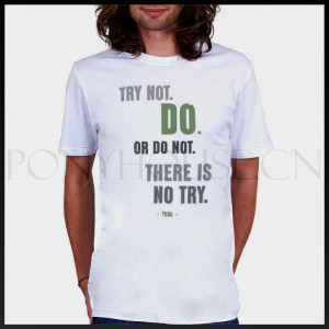 2014 DIY Style STAR WARS YODA QUOTE lines try not or do not T-shirt ...