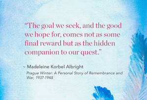 See more Quotes about The goal we seek, and the good we hope for