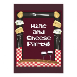 this wine and cheese party invitation has an appropriate wine colored ...
