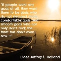 Quote from Elder Holland- General Conference- April 2014