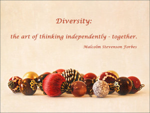 Diversity Quotes By Famous People Brand new from around the