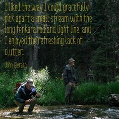 ... gierach fly fish gierach quotes fish stuff tenkara fly fish quotes