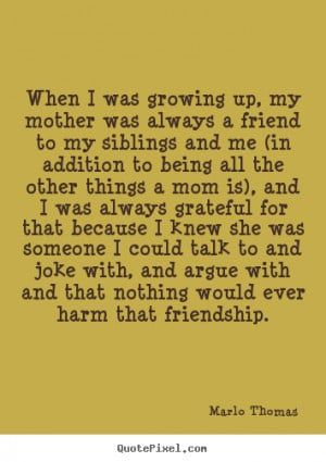 Quotes About Siblings Growing Up Quotes about siblings growing