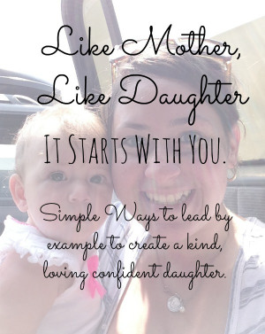 Mother Like Daughter Quotes
