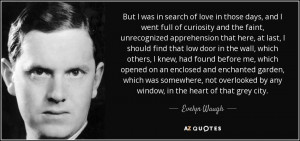 ... by any window, in the heart of that grey city. - Evelyn Waugh