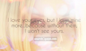 Your Eyes Are Like Quotes
