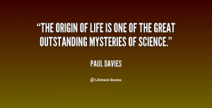 quote-Paul-Davies-the-origin-of-life-is-one-of-126284.png