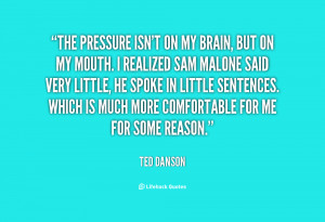 quotes about pressure source http quotes lifehack org quote ted danson ...
