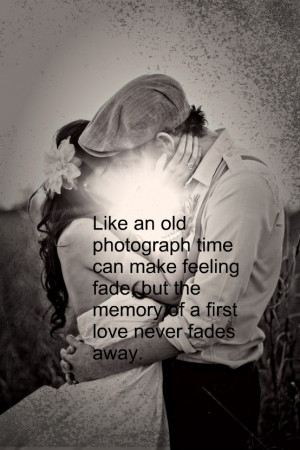 Love Never Fades Quotes...